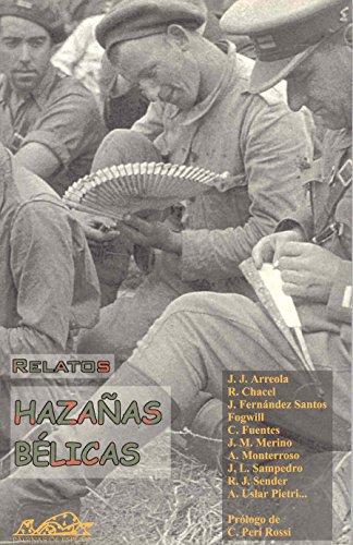 Hazanas belicas / Deep War: Relatos (Narrativa: Juan Jose Arreola,