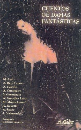 Cuentos de damas fantásticas (Narrativa Breve): Paletta, Viviana (Ed.);