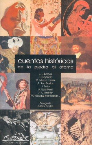 9788495642301: Cuentos históricos: De la piedar al átomo (Narrativa Breve)