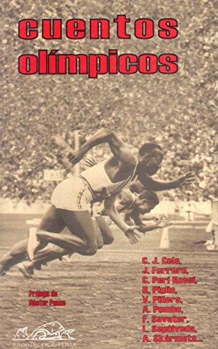 Cuentos olimpicos (Narrativa Breve) (Spanish Edition): Arturo Arango; Carlos