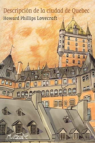 9788495642615: Descripcion De La Ciudad De Quebec/ Description of the City of Quebec