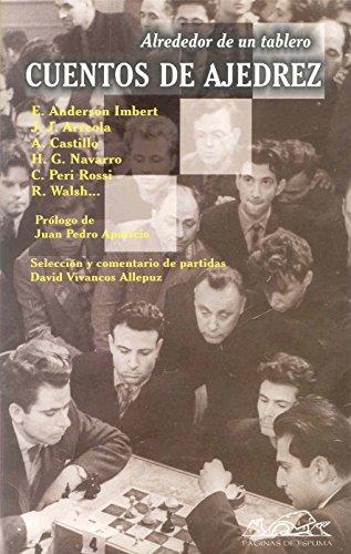 Cuentos de ajedrez (Narrativa Breve) (Spanish Edition): Imbert, Enrique Anderson;