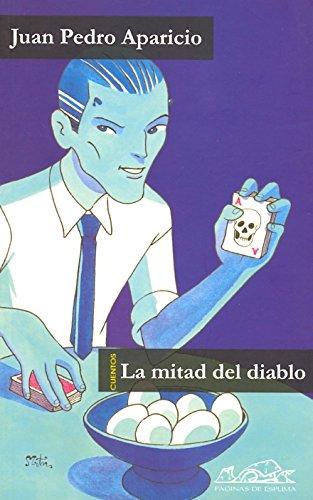 9788495642769: La mitad del diablo (Voces Literatura / Literature Voices) (Spanish Edition)
