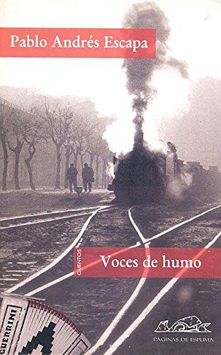 VOCES DE HUMO - Pablo Andrés Escapa