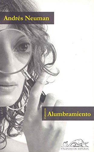 9788495642851: Alumbramiento (Spanish Edition)