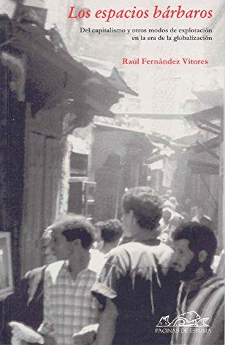 9788495642875: Los espacios barbaros (Voces - Ensayo/ Voices - Essays) (Spanish Edition)