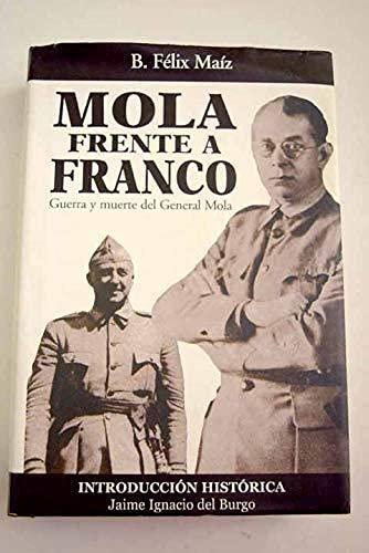 9788495643018: Mola frente a Franco - Guerra y muerte del general mola