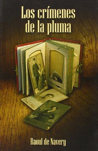 Los crimenes de la pluma / The Crimes of the Pen (Spanish Edition): De Navery, Raoul
