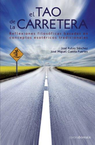 9788495645364: Tao De La Carretera, El (Ecologia Mental)