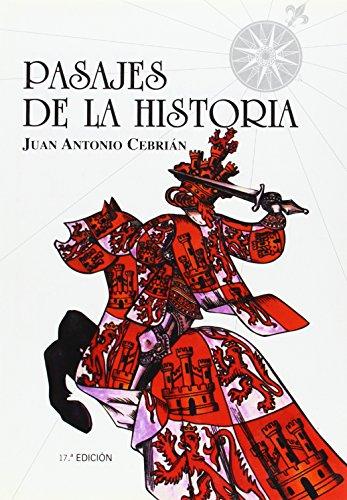 9788495645418: Pasajes De La Historia (Spanish Edition)