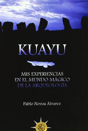 9788495645630: Kuayu. Mis Experiencias. Mundo M