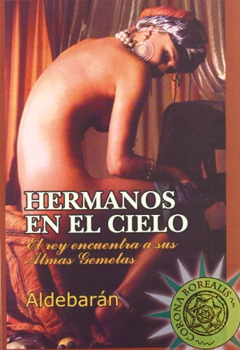 9788495645661: Hermanos En El Cielo