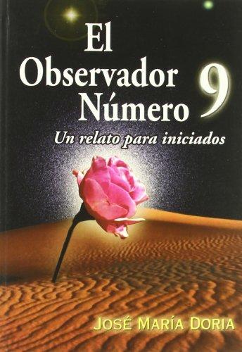 9788495645753: El observador número 9 : relatos para iniciados