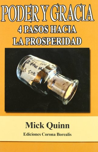 PODER Y GRACIA.4 PASOS HACIA PROSPERIDAD - Prieto Martín, Deborah; Quinn, Nick