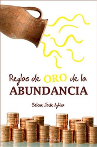 9788495645944: Reglas de oro de la abundancia (Ecologia Mental) (Spanish Edition)