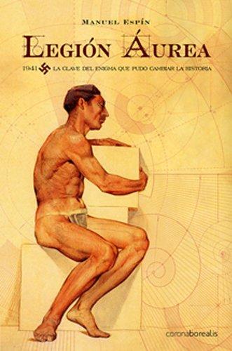 9788495645975: Legion Aurea (La Historia Silenciada)