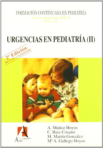 9788495658890: Urgencias En Pediatria Ii 2ヲed (Pediatría.Puericultura)