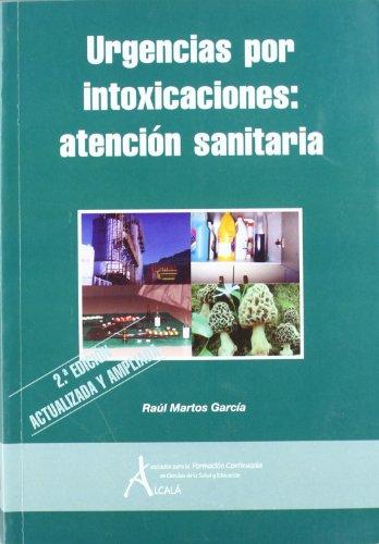 9788495658944: Urgencias por intoxicaciones / Poisonings Emergency (Spanish Edition)