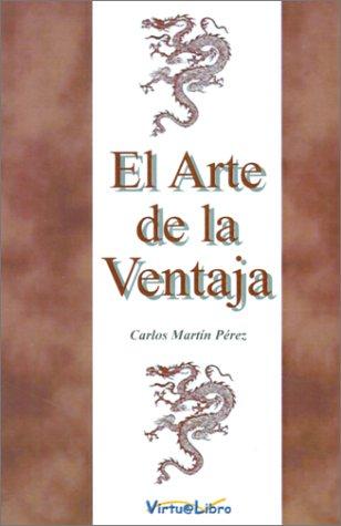 9788495660268: El Arte De LA Ventaja (Spanish Edition)