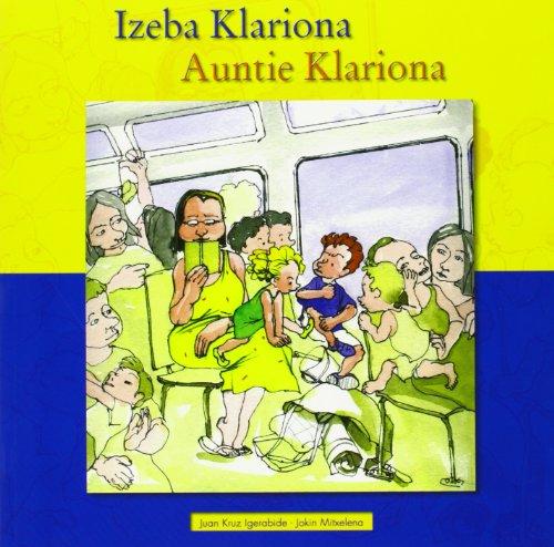 9788495663405: Izeba Klariona = Auntie Klariona (Euskal Ipuinen Bilduma 5)
