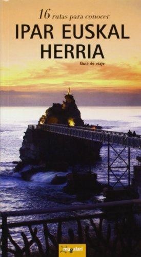 9788495663900: Ipar euskal herria (16 rutas para conocer) - mugalari