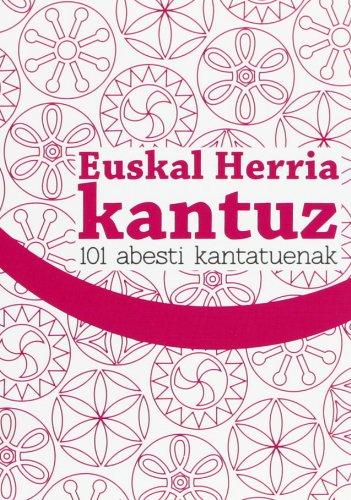 9788495663993: EUSKAL HERRIA KANTUZ