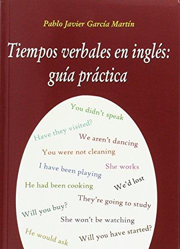 9788495674616: Tiempos verbales en ingles: guia practica