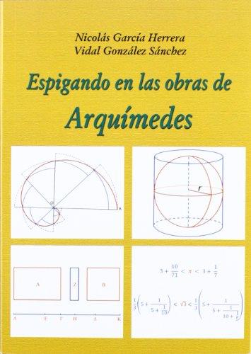 9788495674647: Espigando en las obras de Arquímedes