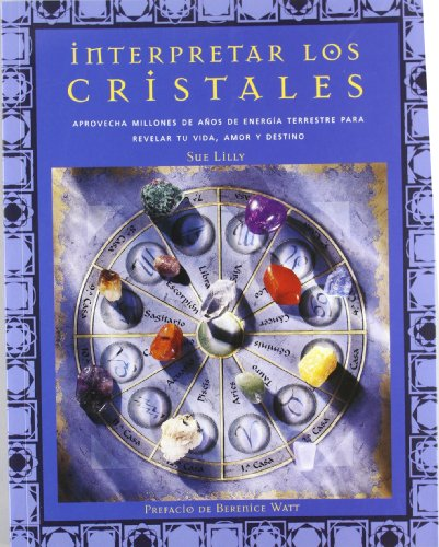 9788495677235: Interpretar los cristales