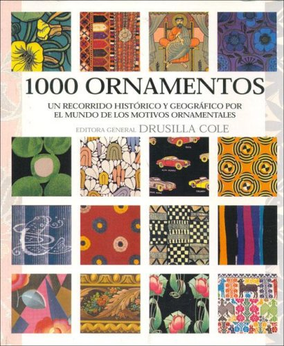 1000 Ornamentos (Spanish Edition) (8495677512) by Drusilla Cole