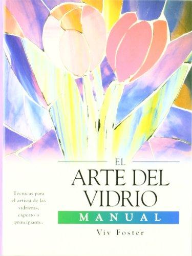 9788495677600: El arte del vidrio