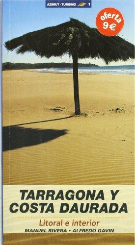 9788495684639: Tarragona y Costa Daurada: Litoral e interior (Azimut Turisme)