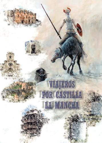 VIAJEROS POR CASTILLA LA MANCHA: Vicente Alcaraz, Eugenio