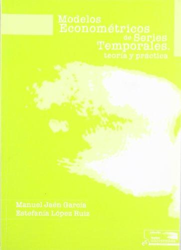 9788495687005: MODELOS ECONOMETRICOS SERIES TEMPORALES