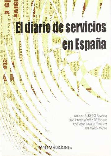 El diario de servicios en España: Armentia Vizuete, José