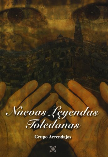 9788495690296: Nuevas Leyendas Toledanas (Spanish Edition)