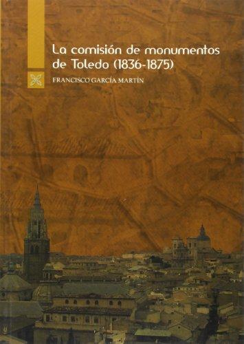 9788495690333: Comision de monumentos de la provincia de Toledo 1836-1875