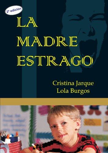 9788495690425: La Madre Estrago (Spanish Edition)