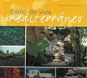 Estilo de vida mediterraneo (Spanish Edition): Asensio Cerver, Francisco
