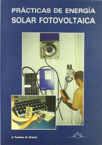 9788495693082: Solar fotovoltaica practicas de energia