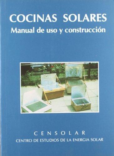 9788495693143: Cocinas solares : manual de uso y construcción