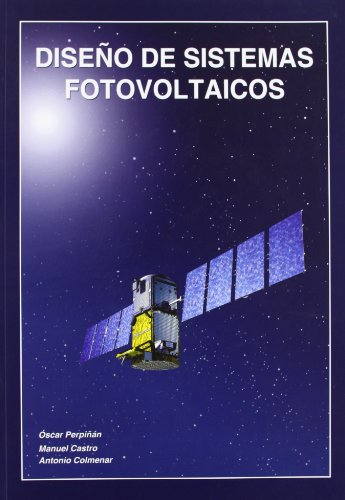 Diseño de sistemas fotovoltaicos: Castro Gil, Manuel-Alonso