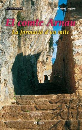 9788495695192: _El comte Arnau. La formaci— d'un mite (Popular Llegendes)