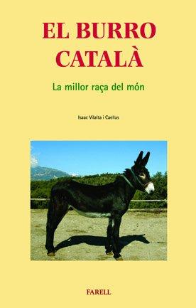 9788495695482: El Burro català. La millor raça del món (Cultura Popular)