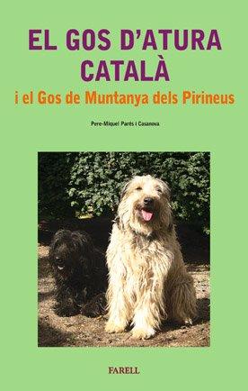 9788495695604: El gos d'atura català i el gos de muntanya dels Pirineus (Cultura Popular)