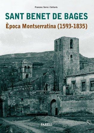 9788495695666: Sant Benet de Bages. Època montserratina 1593-1835 (Patrimoni)