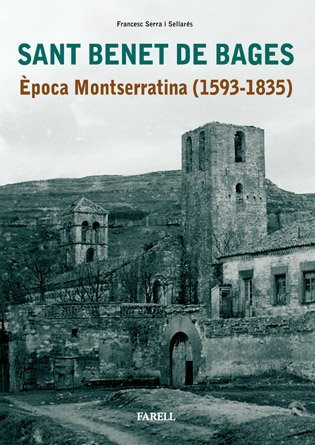 9788495695666: Sant Benet de Bages: Epoca Montserratina (1593-1835)