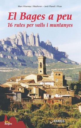 9788495695840: El Bages a peu. 16 rutes per valls i muntanyes (Llibres de Muntanya)