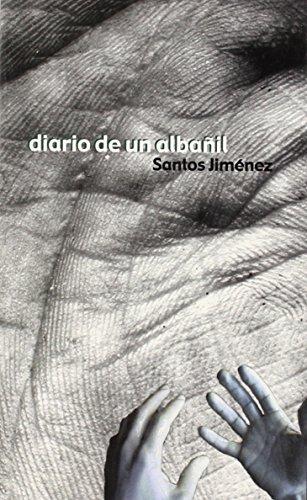 9788495700001: Diario de un albañil