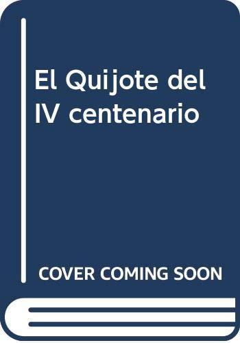 9788495700834: El Quijote del IV centenario